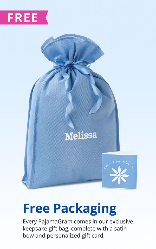 Picture of Free Packaging with the following copy: Every PajamaGram comes in our exclusive keepsake gift bag, complete with a satin bow and personalized gift card image number 4