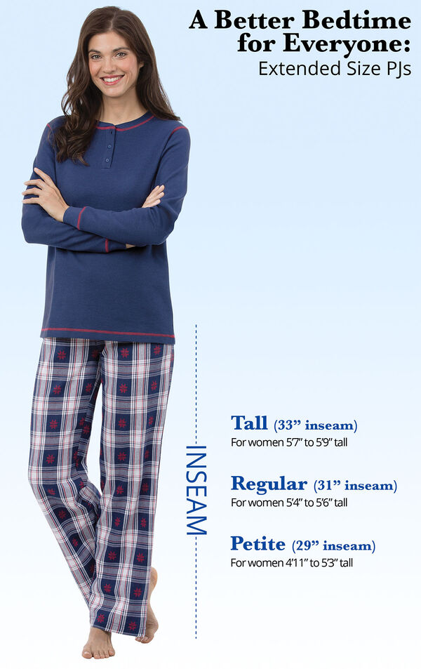 Snowfall Plaid Women's PJs come in Extended Sizes - Tall (33'' inseam - for Women 5'7'' to 5'9'' tall), Regular (31'' inseam, For women 5'4'' to 5'6'' tall) and Petite (29'' inseam, For women 4'1'' to 5'3'' tall) image number 4