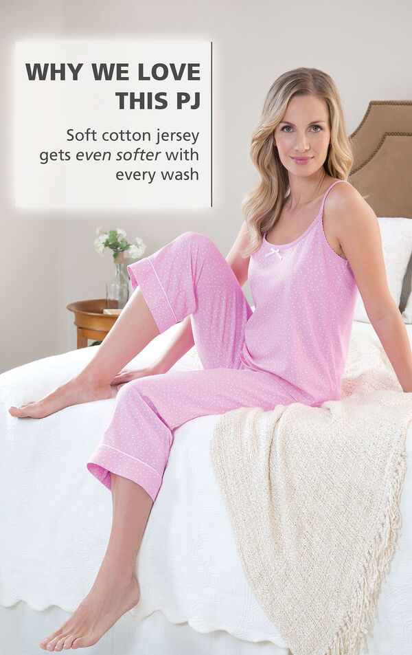 Model wearing Oh-So-Soft Pin Dot Capri Pajamas - Pink with the following copy: Why We Love This PJ: Soft cotton jersey gets even softer with every wash image number 1