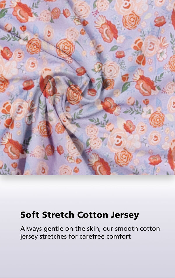 Lavender fabric with floral print with the following copy: Soft Stretch Cotton Jersey - always gentle on the skin, our smooth cotton jersey stretches for carefree comfort image number 4
