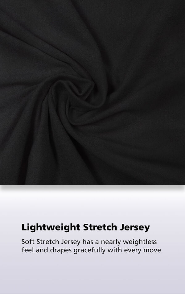 Solid Black Naturally Nude Fabric swatch with the following copy: Soft Stretch Jersey has a nearly weightless feel and drapes gracefully with every move. image number 4