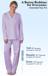 A Better Bedtime for Everyone - Extended Size PJs. Tall PJs: 33' inseam for women 5'7 to 5'9 tall. Regular PJs: 31' inseam. For women 5'4 to 5'6 tall. Petite PJs: 29' inseam. For women 4'22 to 5'3 tall. image number 5