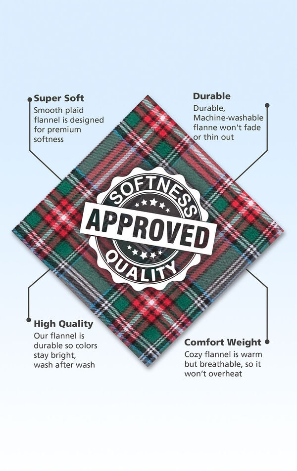 Red and Green Plaid Flannel Swatch with the following copy: Smooth plaid flannel is designed for premium softness. Machine-washable flannel won't fade or thin out. High Quality flannel is durable so colors stay bright. Warm but breathable flannel. image number 1