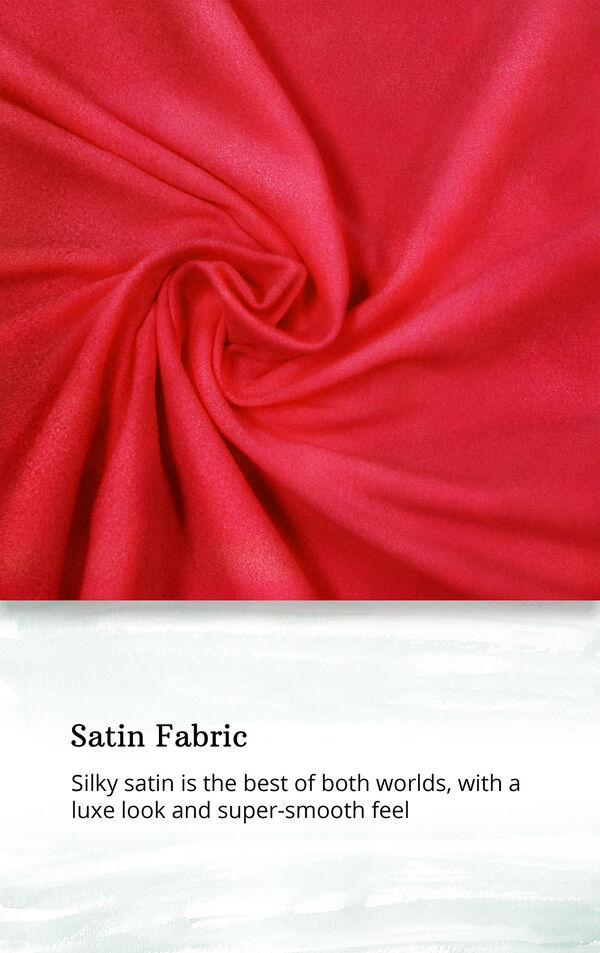 Satin Fabric swatch with the following copy: Silky satin is the best of both worlds, with a luxe look and super-smooth feel image number 2