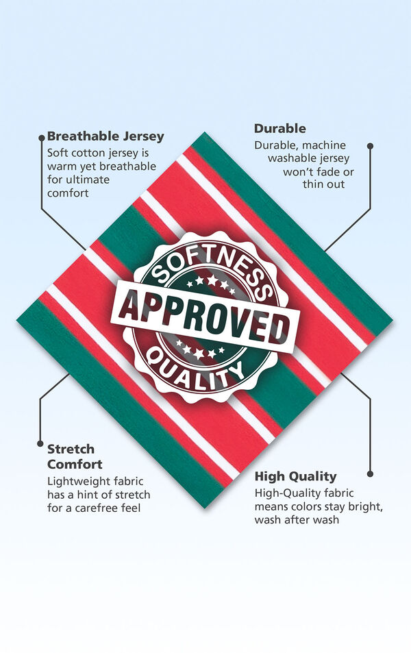Red and Green Christmas Stripe fabric swatch with the following copy: soft cotton jersey is warm yet breathable. Machine washable jersey won't thin out. Lightweight fabric has a hint of stretch. High-quality fabric means colors stay bright. image number 5