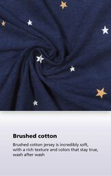 Brushed cotton jersey is incredibly soft, with a rich texture and colors that stay true, wash after wash. image number 4