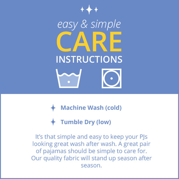 Care Instrauctions banner image, detailing how to best care for your pajamas