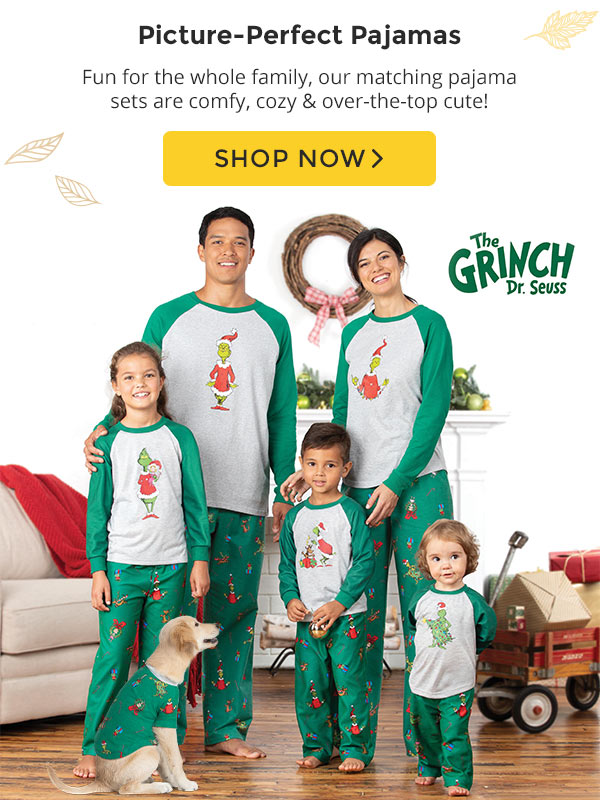 Picture-perfect pajamas. Fun for the whole family, our matching pajama sets are comfy, cozy and over-the-top cute! Shop Now.